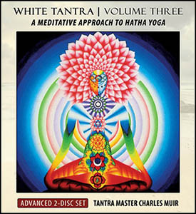 White Tantra Yoga Volume 3 CD: Advanced
